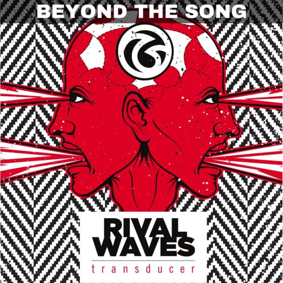 Rival Waves - Beyond the Song | Transducer - Cover